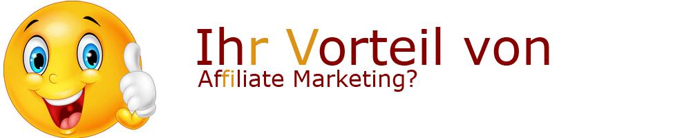 Vorteile von Affiliate Marketing