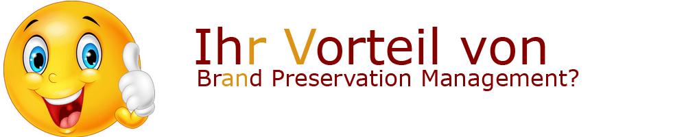 Vorteile von Brand Preservation Management?