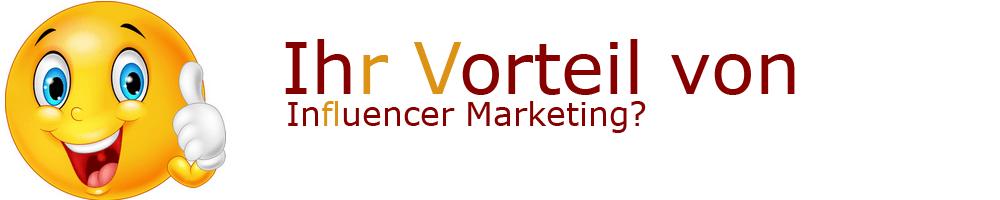 Vorteile von Influencer Marketing