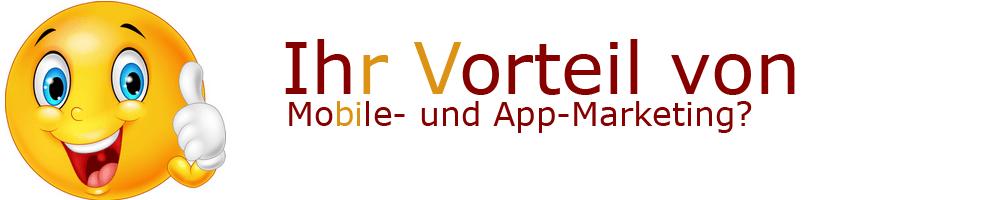 Vorteile von Mobile- und App-Marketing