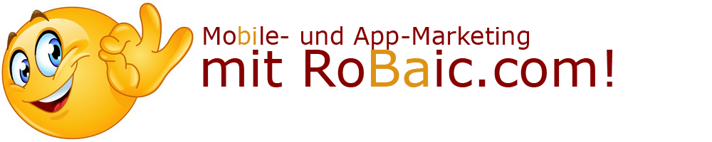 Mobile und App-Marketing mit RoBaic Roger Balmer Internet Consulting