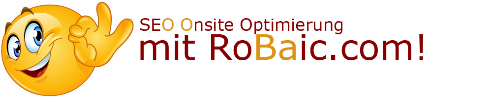 Onsite Optimierung mit RoBaic Roger Balmer Internet Consulting