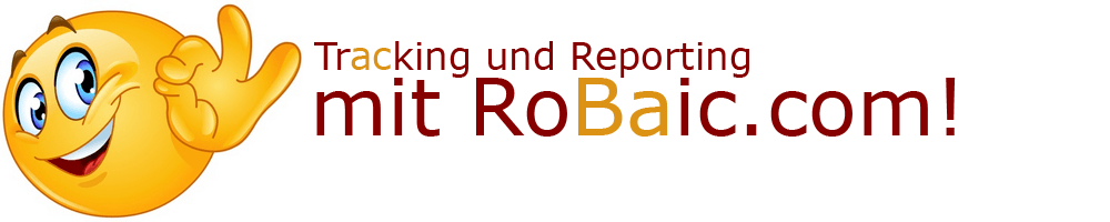 Tracking und Reporting mit RoBaic Roger Balmer Internet Consulting